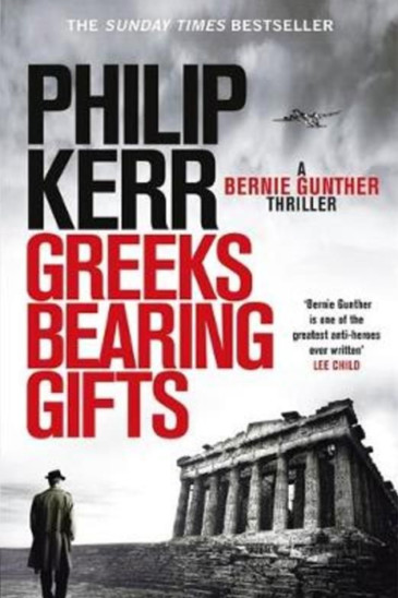 Philip Kerr, Greeks Bearing Gifts - Slightly Foxed shop