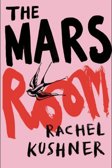 Rachel Kushner, The Mars Room - Slightly Foxed shop