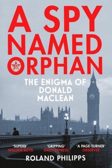 Roland Philipps, A Spy Named Orphan
