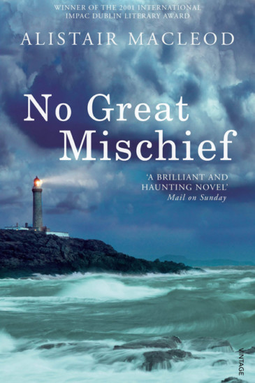 Alistair MacLeod, No Great Mischief - Reviewed by Jonathan Law, Slightly Foxed Issue 61