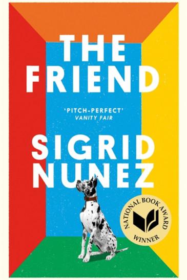 Sigrid Nunez, The Friend - The Slightly Foxed shop