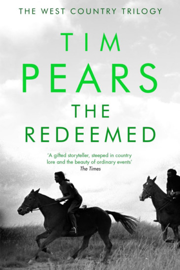 Tim Pears, The Redeemed: Vol. III of The West Country Trilogy - Slightly Foxed shop