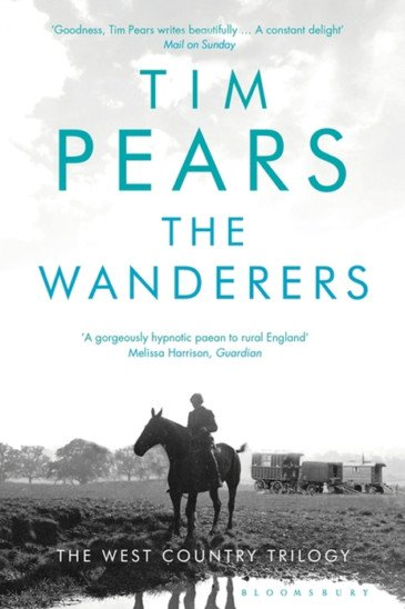 Tim Pears, The Wanderers: Vol. II of The West Country Trilogy - Slightly Foxed shop