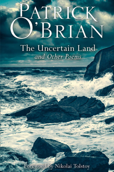 Patrick O'Brian, The Uncertain Land - Slightly Foxed Shop