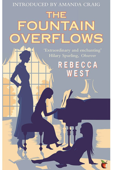 Rebecca West, The Fountain Overflows - Featured in Slightly Foxed Issue 62