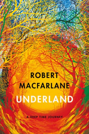 Robert Macfarlane, Underland - Slightly Foxed shop