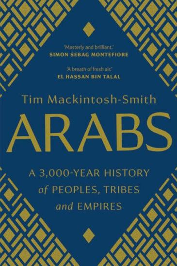 Tim Mackintosh-Smith, Arabs