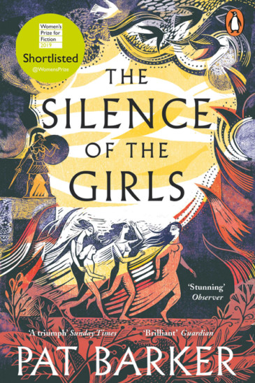 Pat Barker, The Silence of the Girls - Slightly Foxed online shop