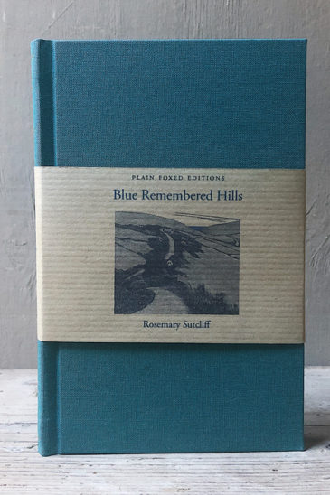 Rosemary Sutcliff, Blue Remembered Hills, Plain Foxed Edition