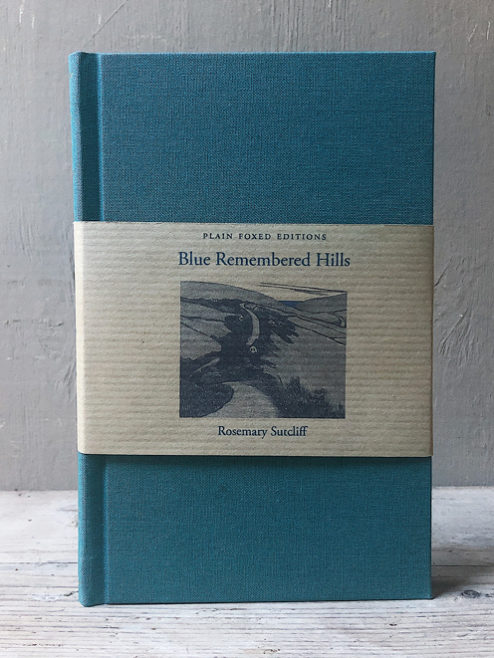 Blue Remembered Hills (Plain Foxed Edition)