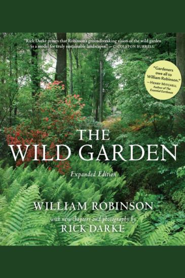 William Robinson, The Wild Garden