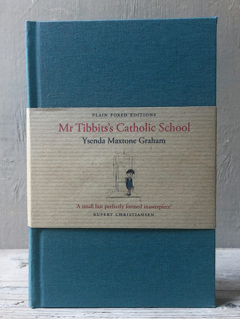 Mr Tibbits's Catholic School (Plain Foxed Edition)