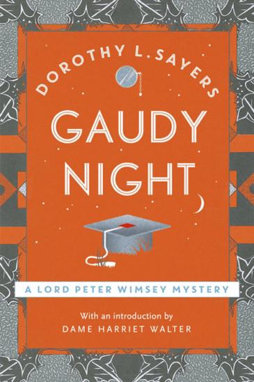 Dorothy L. Sayers, Gaudy Nigh