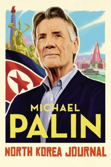 Michael Palin, North Korea Journal