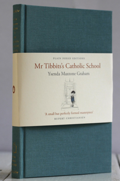 Ysenda Maxtone Graham, Mr Tibbits's Catholic School