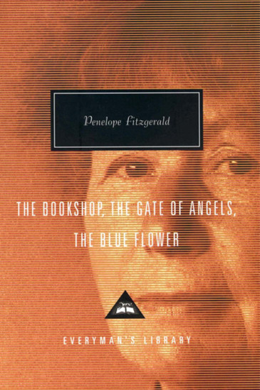 Penelope Fitzgerald - The Bookshop, The Gate of Angels, The Blue Flower