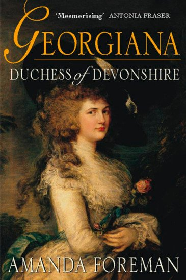 Amanda Foreman, Georgiana Duchess of Devonshire