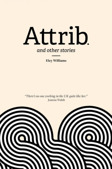 Eley Williams, Attrib
