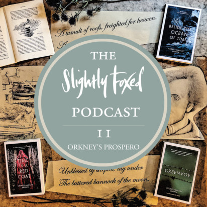 Foxed Podcast Episode 11 George Mackay Brown