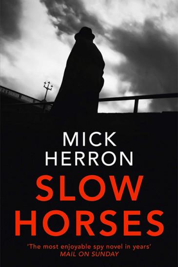 Mick Herron, Slow Horses, Jackson Lamb thriller