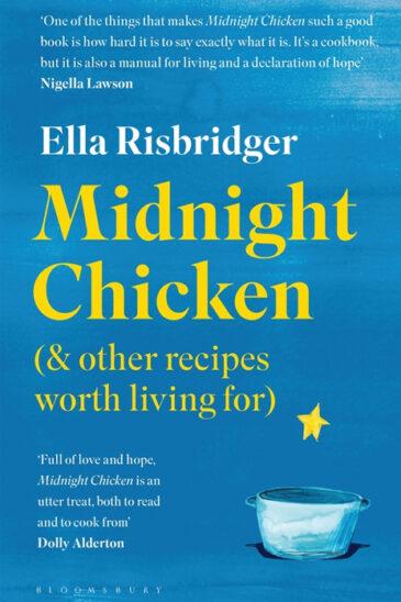 Ella Risbridger, Midnight Chicken, Paperback