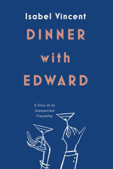 Isabel Vincent, Dinner with Edward