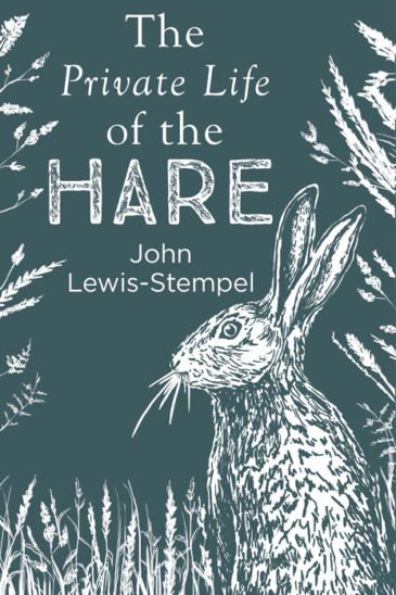 John Lewis-Stempel, The Private Life of the Hare