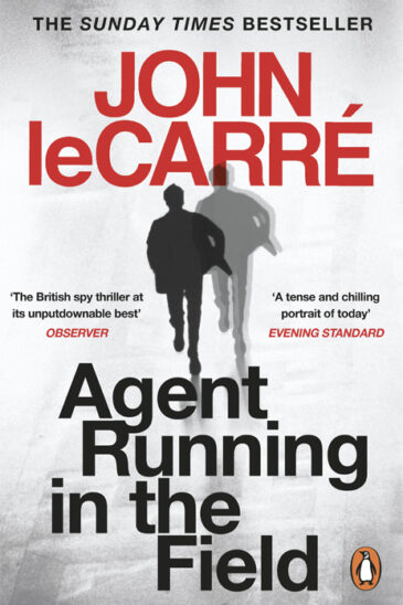 John le Carré, Agent Running in the Field