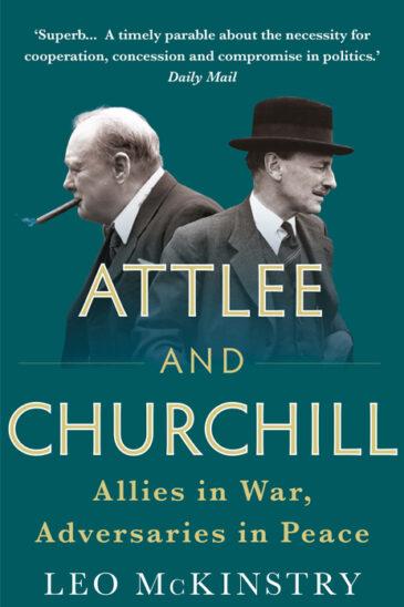 Leo McKinstry, Attlee and Churchill