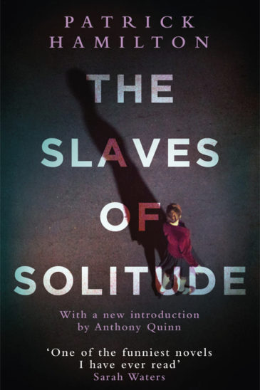 Patrick Hamilton, The Slaves of Solitude