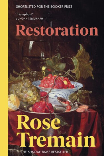 Rose Tremain, Restoration