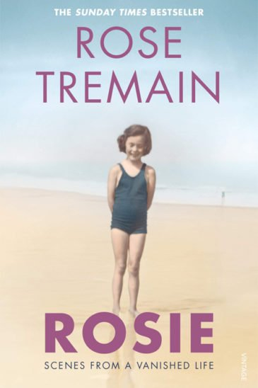 Rose Tremain, Rosie: A Vanished Life