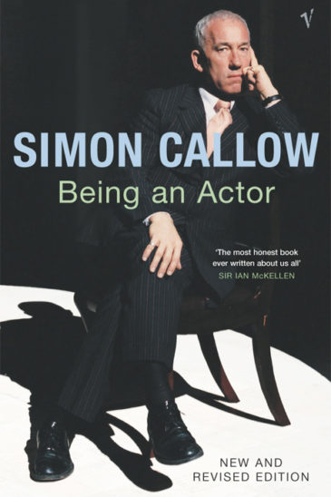 Simon Callow, Being an Actor