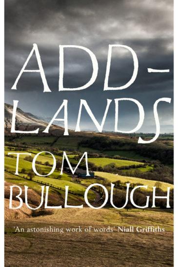 Tom Bullough, Addlands - Slightly Foxed