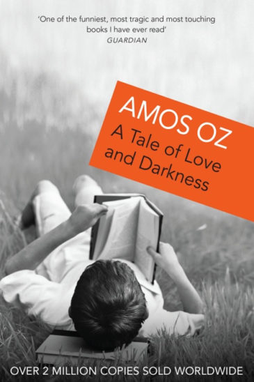 Amos Oz, A Tale of Love and Darkness