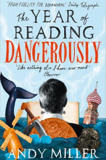 Andy Miller, The Year of Living Dangerously