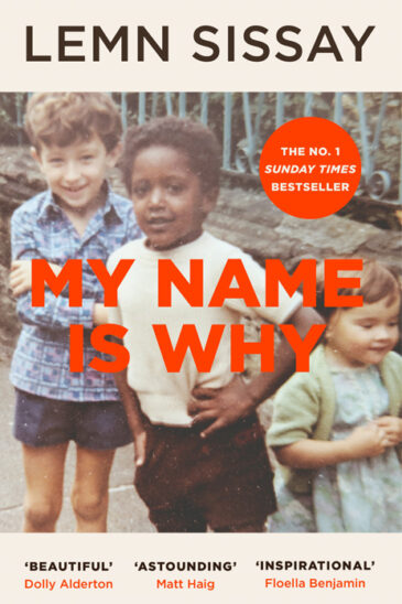 Lemn Sissay, My Name Is Why - Slightly Foxed Best First Biography