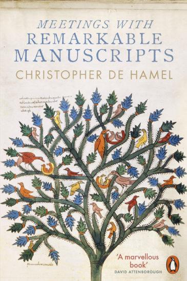 Christopher de Hamel, Meetings with Remarkable Manuscripts
