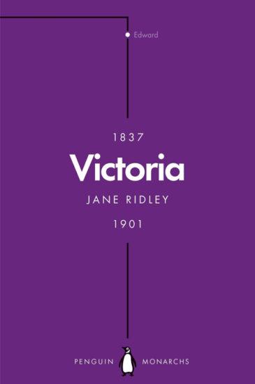 Jane Ridley, Victoria, Penguin Monarchs