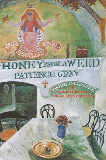 Patience Gray, Honey from a Weed