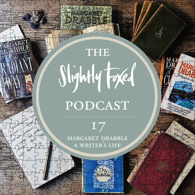 Foxed Pod Episode 17 | Margaret Drabble: A Writer's Life