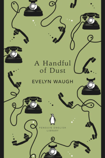 Evelyn Waugh, A Handful of Dust