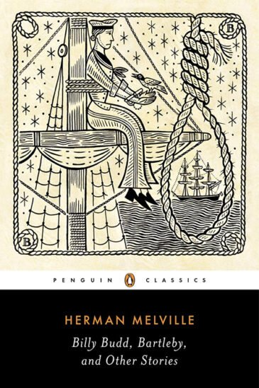 Herman Melville, Billy Budd, Bartleby & Other Stories