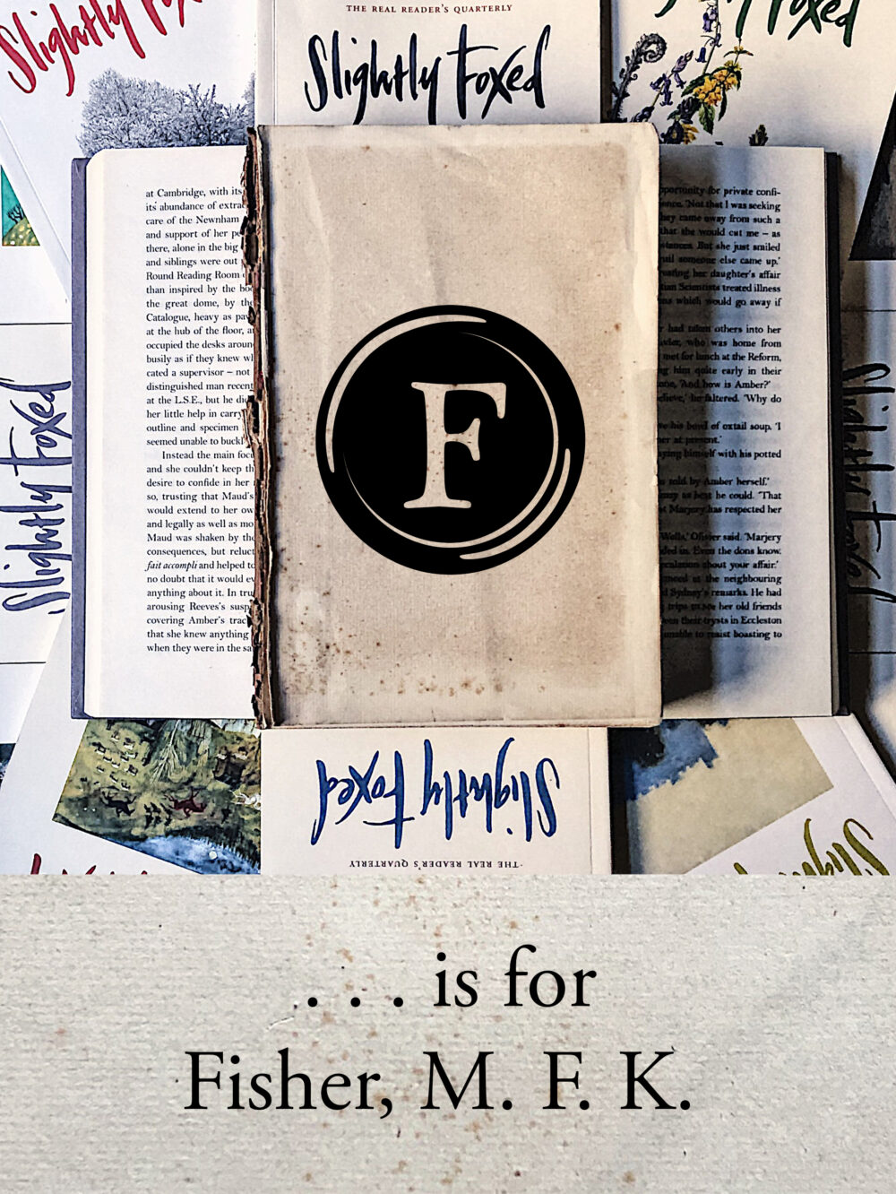 F is for Fisher, M. F. K. | From the Slightly Foxed archives