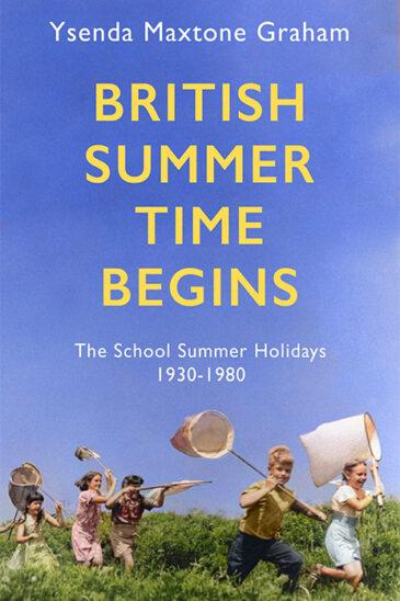 Ysenda Maxtone Graham, British Summer Time Begins