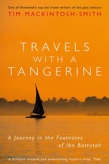 Tim Mackintosh-Smith, Travels with a Tangerine