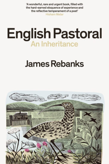 James Rebanks, English Pastoral