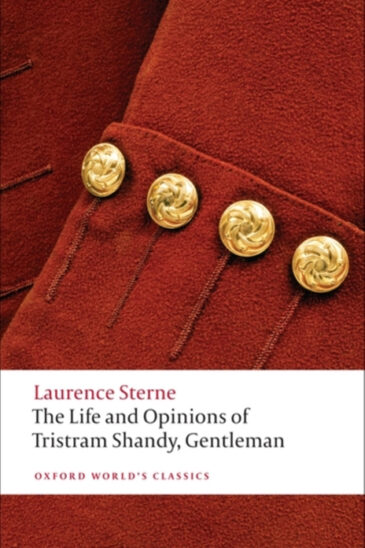 Laurence Sterne, The Life and Opinions of Tristram Shandy, Gentleman