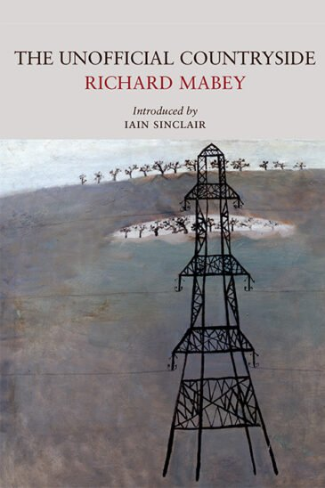 Richard Mabey, The Unofficial Countryside