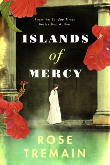 Rose Tremain, Islands of Mercy
